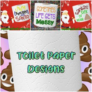 Toilet Paper Designs